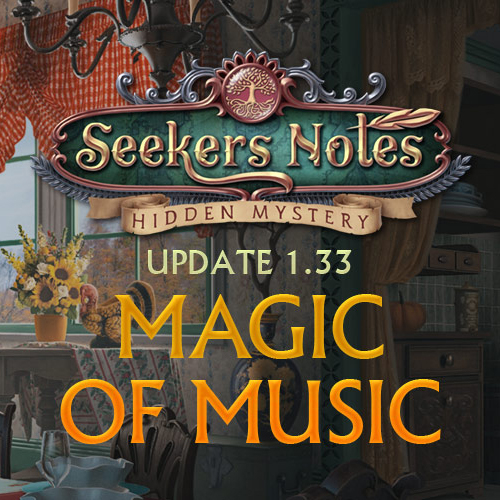 Seekers Notes. Update 1.33: Magic of Music