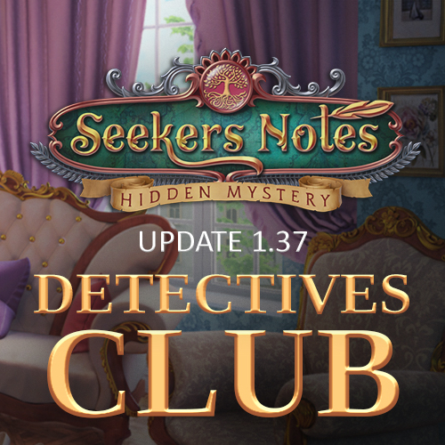 Seekers Notes. Update 1.37: Detectives Club