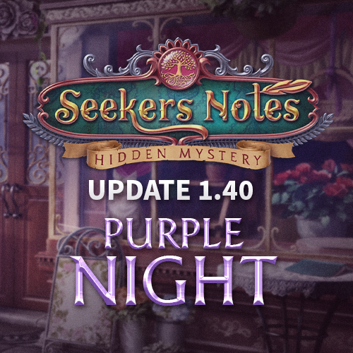 Seekers Notes. Update 1.40: Purple Night