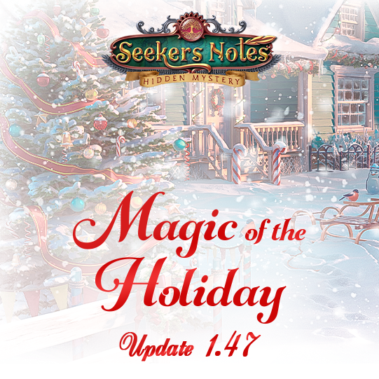 Seekers Notes. Update 1.47: Magic of the Holiday